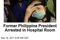 Philippine Ex-President Gloria Macapagal Arroyo Arrested for Electoral Fraud in Hospital Room