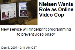 Nielsen Wants Role as Online Video Cop