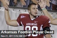 University of Arkansas Football Player Garrett Uekman Died Yesterday