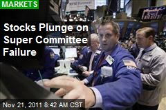 Stocks Plunge on Super Committee Failure