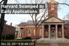 Harvard Swamped By Early Applications