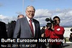 Buffet: Eurozone Not Working