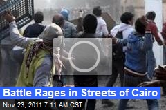 Battle Rages in Streets of Cairo