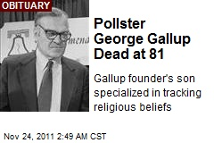 Pollster George Gallup Dead at 81