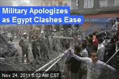 Military Apologizes as Egypt Clashes Ease