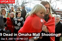 9 Dead in Omaha Mall Shooting