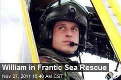 William in Frantic Sea Rescue
