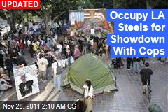 Occupy LA Steels for Showdown With Cops