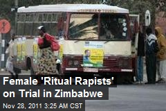 Female 'Ritual Rapists' on Trial in Zimbabwe