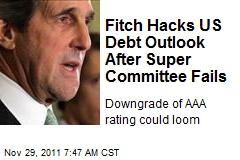 Fitch Downgrades US After Super Committee Failure