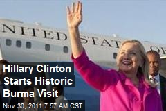 Hillary Clinton Starts Historic Myanmar Visit