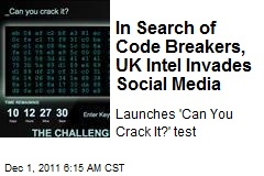 In Search of Code Breakers, UK Intel Invades Social Media
