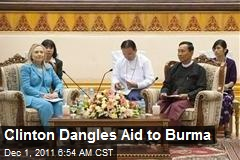 Clinton Dangles Aid to Burma