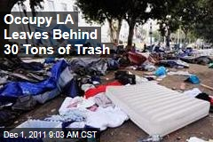 Occupy Los Angeles: LA Protesters Leave Behind 30 Tons of Debris