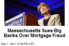 Massachusetts Sues Big Banks Over Mortgage Fraud