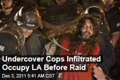 Los Angeles Cops Had Undercover Officers in Occupy Camp