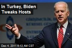 In Turkey, Biden Tweaks Hosts