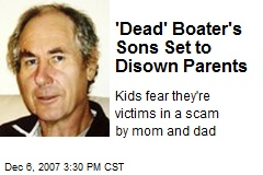 'Dead' Boater's Sons Set to Disown Parents