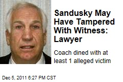 Jerry Sandusky May Have Tampered With Witness: Lawyer