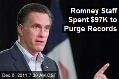 Romney Staff Spent $97K to Purge Records