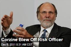 Jon Corzine Blew Off MF Global Risk Executive Michael Roseman on European Bond Dangers