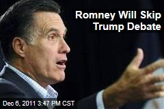 Mitt Romney Won't Take Part in Debate Hosted by Donald Trump