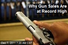 Why Gun Sales Are at Record High
