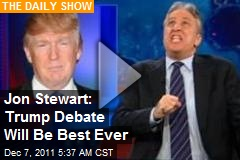 Jon Stewart: Trump Debate Will Be Best Ever