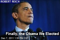 Finally, the Obama We Elected