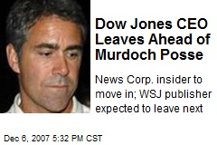 Dow Jones CEO Leaves Ahead of Murdoch Posse