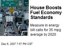 House Boosts Fuel Economy Standards