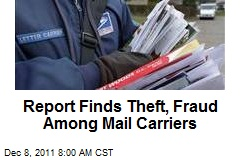 Report Finds Theft, Fraud Among Mail Carriers