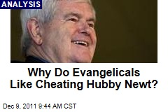 Why Do Evangelicals Like Cheating Husband Newt Gingrich?