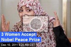 3 Women Accept Nobel Peace Prize