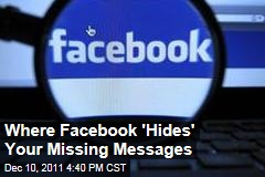 Missing Messages? Here's Where Facebook 'Hides' Them