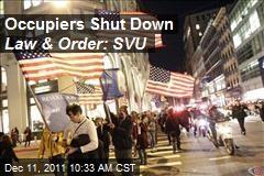 Occupiers Shut Down Law & Order: SVU