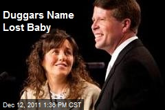 Duggars Name Lost Baby