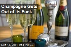 Champagne Gets Out of Its Funk