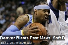 Denver Blasts Past Mavs' Soft D