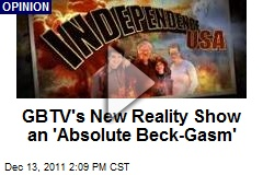 GBTV's New Reality Show an 'Absolute Beck-Gasm'