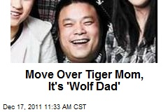 Move Over Tiger Mom, It's 'Wolf Dad'
