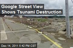 Google Street View Shows Tsunami Destruction