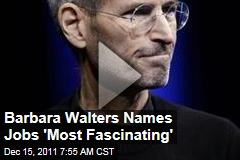 Barbara Walters Names Steve Jobs Most Fascinating Person of 2011