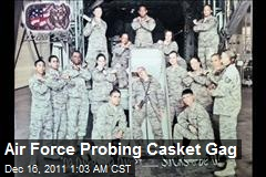 Air Force Probing Casket Gag