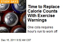 Time to Replace Calorie Counts With Exercise Warnings
