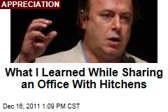 What I Learned While Sharing an Office With Christopher Hitchens