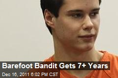 Barefoot Bandit Gets 7+ Years
