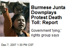 Burmese Junta Downplays Protest Death Toll: Report