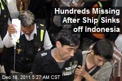 Hundreds Missing After Ship Sinks off Indonesia