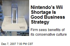 Nintendo's Wii Shortage Is Good Business Strategy